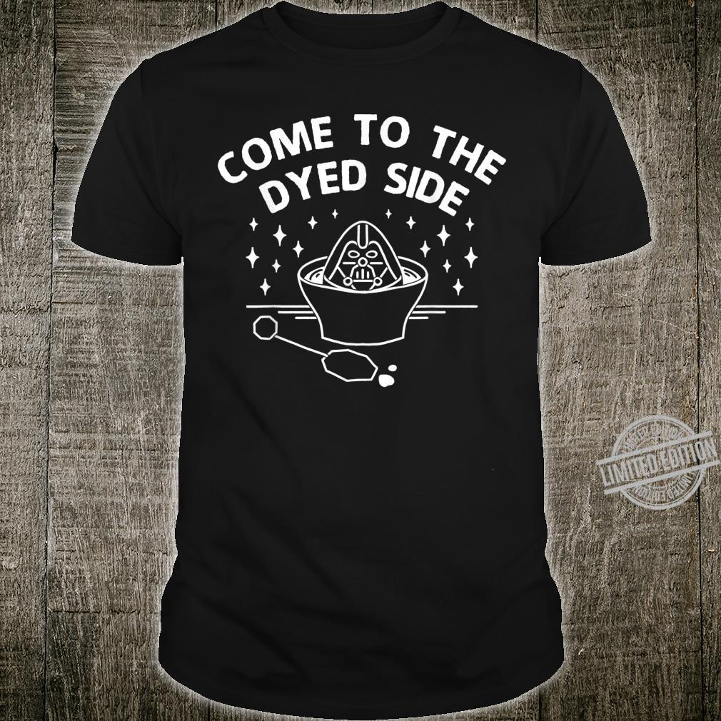Star Wars Easter Come To The Dyed Side Text Shirt