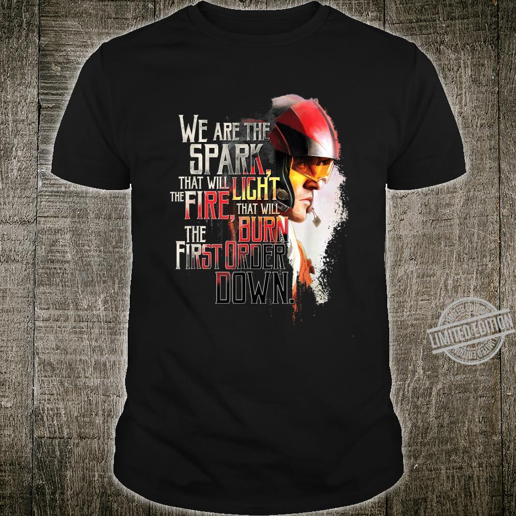 Star Wars Poe Dameron We Are The Spark Quote Shirt