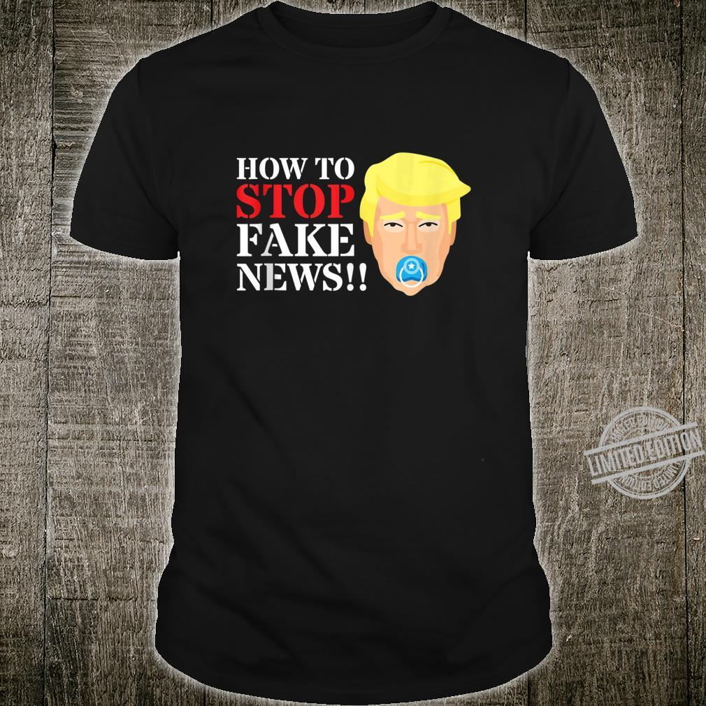 Stop Fake News Trump Pacifier 2020 Election Democrat Shirt