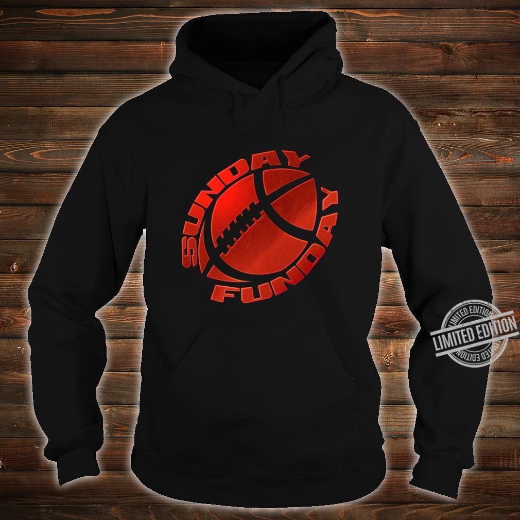 Sunday Funday Football Red Design Shirt hoodie