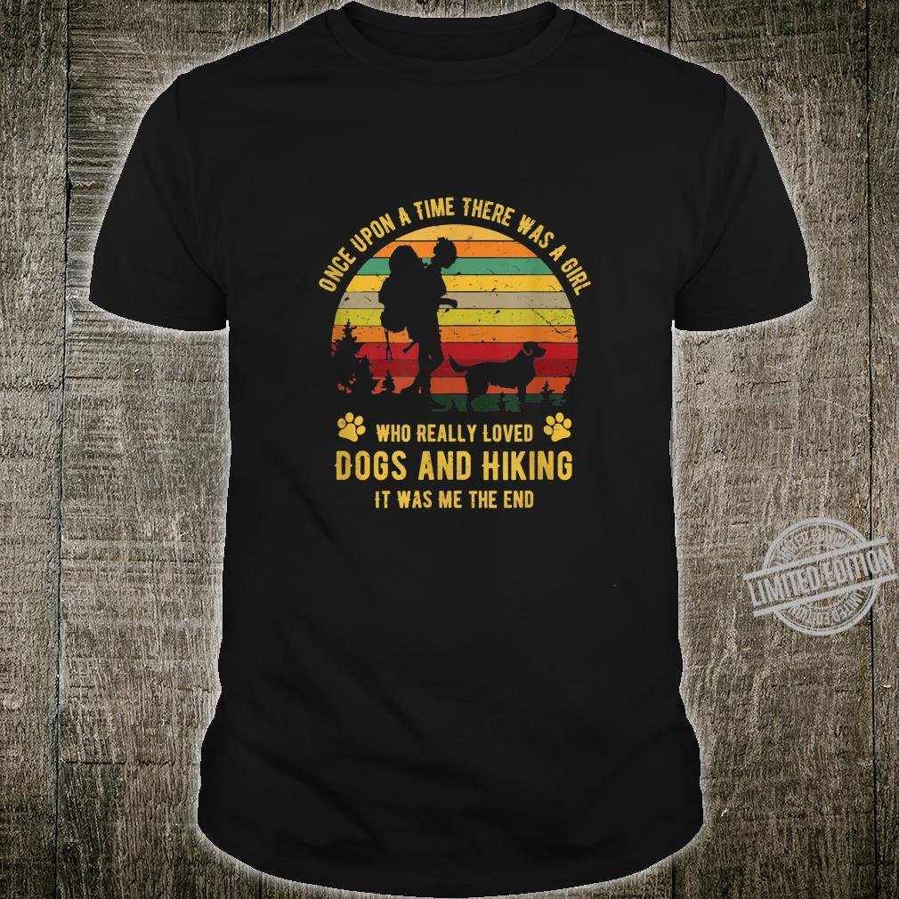 There Was A Girl Who Really Loved Dogs and Hiking Shirt