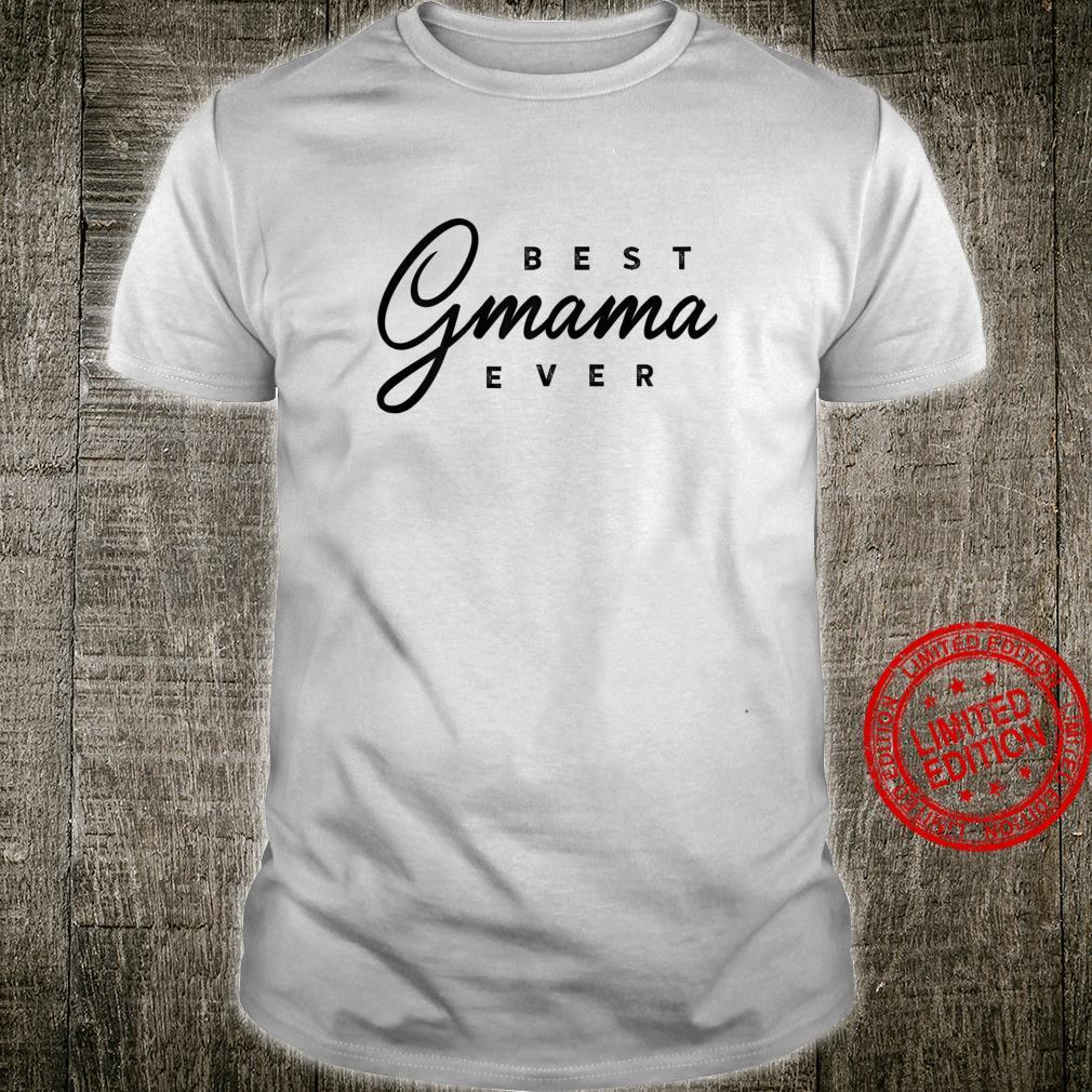 Womens Best Gmama Ever Shirt