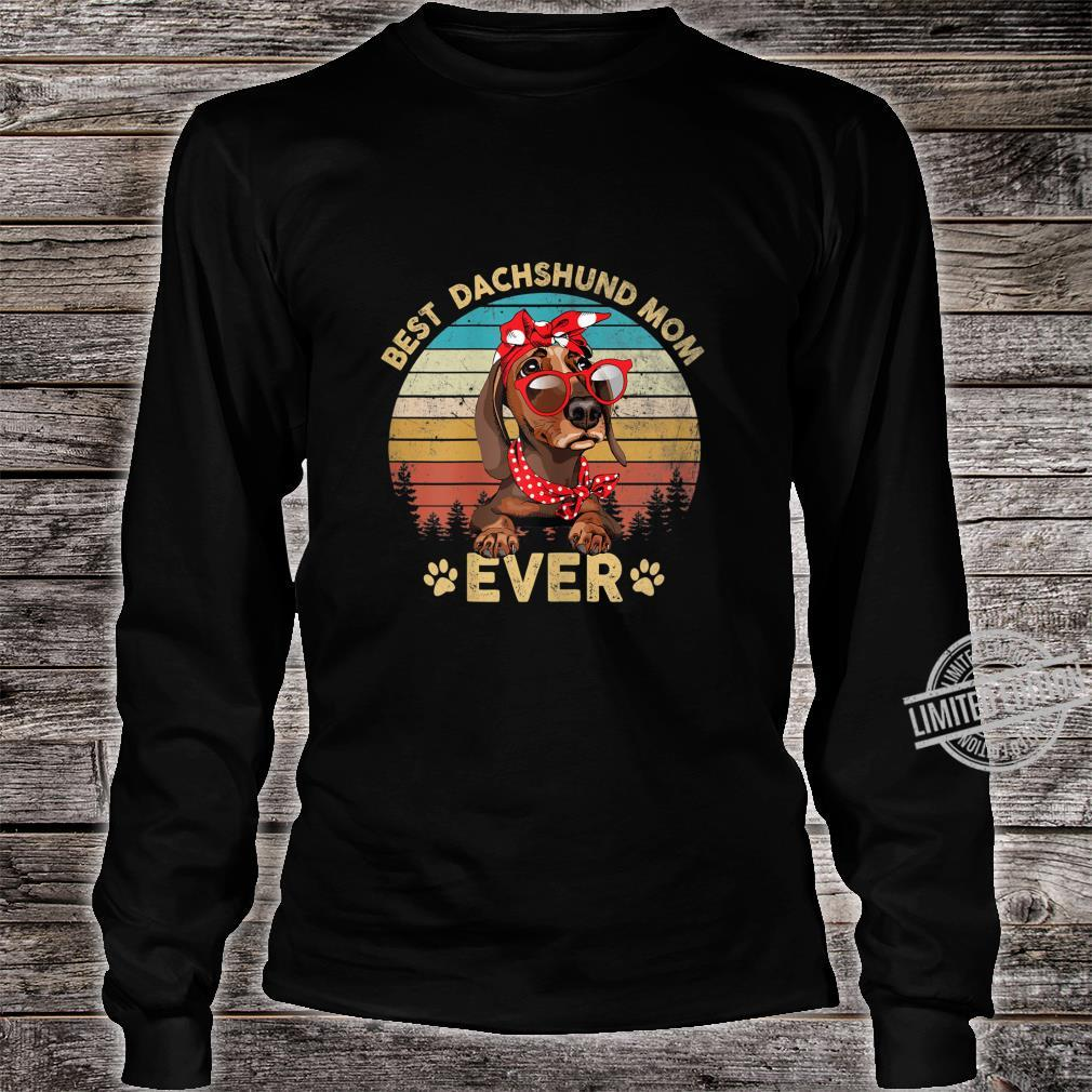 Womens Retro Vintage Best Dachshund Mom Ever Shirt Mothers Day Shirt long sleeved