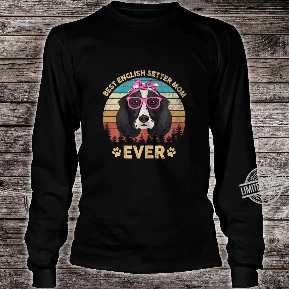 Womens Retro Vintage Best English Setter Mom Ever Mother's Day Shirt long sleeved