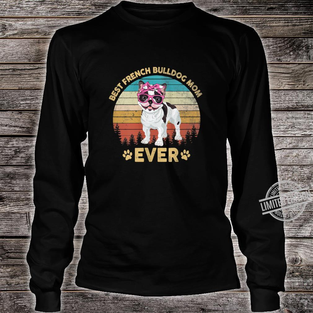 Womens Retro Vintage Best French Bulldog Mom Ever Mother's Day Shirt long sleeved