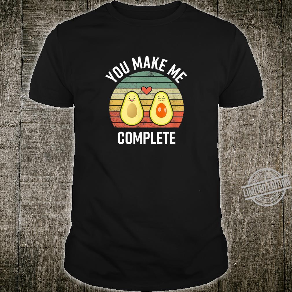 You Make Me Complete Avocados Valentine's Day Shirt