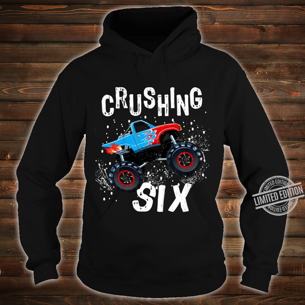 Youth Boy Sixth Birthday Turning 6 Monster Truck Six Year Old Shirt hoodie